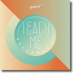 Cover: Bakermat - Teach Me