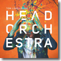 Cover: Tom Lüneburger - Head Orchestra