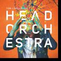 Cover:  Tom Lüneburger - Head Orchestra
