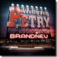 Cover: Wolfgang Petry - Brandneu
