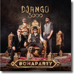 Cover: Django 3000 - Bonaparty