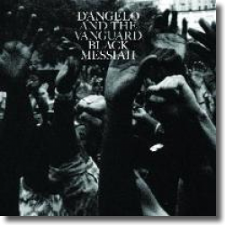 Cover: D'Angelo And The Vanguard - Black Messiah