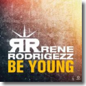 Cover:  Rene Rodrigezz - Be Young