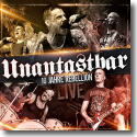 Cover: Unantastbar - 10 Jahre Rebellion - Live