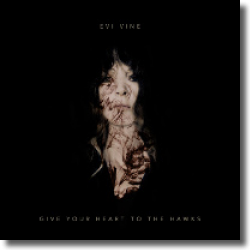 Cover: Evi Vine - Give Your Heart To The Hawks