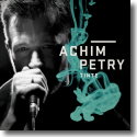 Cover:  Achim Petry - Tinte (Wo willst Du hin)
