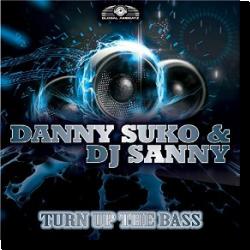 Cover: Danny Suko & DJ Sanny - Turn Up The Bass