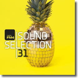 Cover: FM4 Soundselection 31 - Various Artists