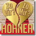 Cover: Höhner - Zo dir oder zo mir?