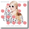 Cover:  Meghan Trainor - Lips Are Movin