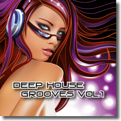 Cover: Deep House Grooves Vol. 1 - Various Artists