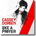 Cover: Cassey Doreen - Like A Prayer