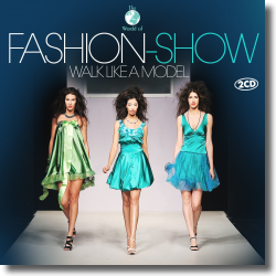 Cover: Fashion-Show / Walk Like A Model - Various Artists