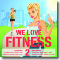 Cover:  WE LOVE Fitness 2 - Various Artists