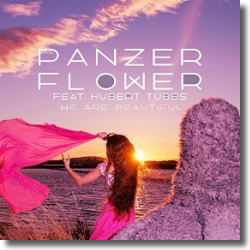 Cover: Panzer Flower feat. Hubert Tubbs - We Are Beautiful