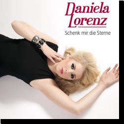 Cover: Daniela Lorenz - Schenk mir die Sterne