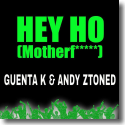 Cover:  Guenta K & Andy Ztoned - Hey Ho (Motherf*****)