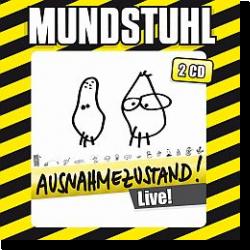 Cover: Mundstuhl - Ausnahmezustand!