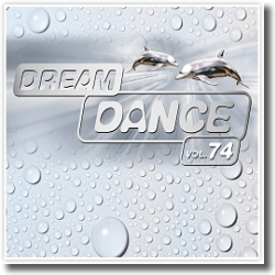 Cover: Dream Dance Vol. 74 - Various Artists