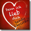 Cover: Sandy Christen - Denn ich liebe dich