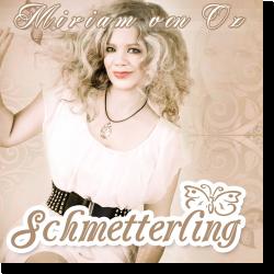 Cover: Miriam von Oz - Schmetterling