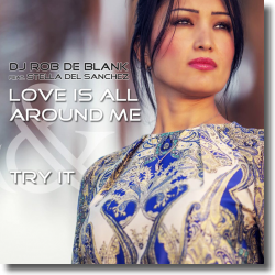 Cover: DJ Rob De Blank feat. Stella del Sanchez - Try It