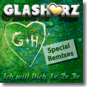 Cover: Glasherz - Ich will dich 1x 2x 3x (Special Remixes)