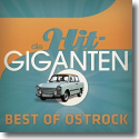 Cover:  Die Hit Giganten - Best of Ostrock - Various Artists