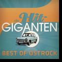 Die Hit Giganten - Best of Ostrock