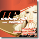 Cover: Michael Fall feat. Celeste - (Treshold) When You Touch Me There