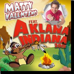 Cover: Matty Valentino feat. A Klana Indiana - A Klana Indiana 2015