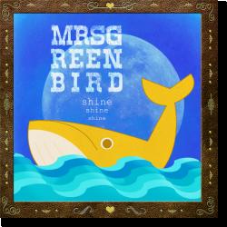 Cover: Mrs. Greenbird - Shine Shine Shine