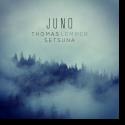 Cover:  Thomas Lemmer & Setsuna - Juno (EP)