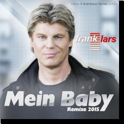 Cover: Frank Lars - Mein Baby (Remixe 2015)