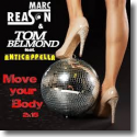 Cover:  Marc Reason & Tom Belmond feat. Anticapella - Move Your Body 2k15