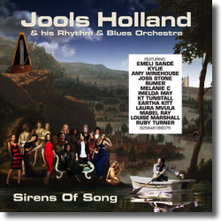Cover: Jools Holland and his Rhythm & Blues Orchestra - Sirens Of Song