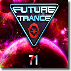 Cover: Future Trance 71 - Various Artists