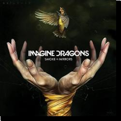 Cover: Imagine Dragons - Smoke + Mirrors
