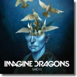 Cover: Imagine Dragons - Shots