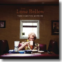 Cover:  The Lone Bellow - Then Came The Morning