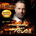 Cover: DJ Hossa - Zu nah am Feuer (Discofox Mix)