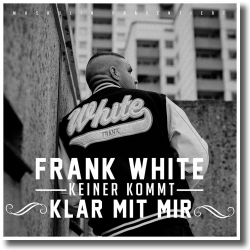 Cover: Fler präsentiert Frank White - Keiner kommt klar mit mir
