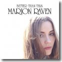 Cover:  Marion Raven - Better Than This