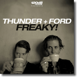 Cover: Thunder + Ford - Freaky!