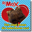 Cover:  DJ Mox - Uns ziagt koana die Lederhosen aus
