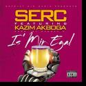 Cover: Serc feat. Kazim Akboga - Is' mir egal