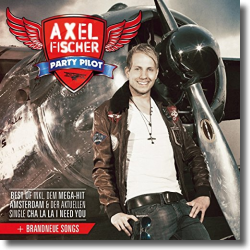 Cover: Axel Fischer - Party Pilot