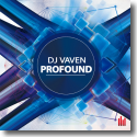 Cover:  DJ Vaven - Profound