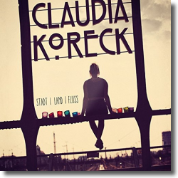Cover: Claudia Koreck - Stadt Land Fluss