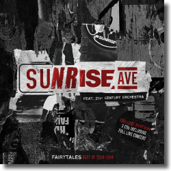 Cover: Sunrise Avenue feat. 21st Century Orchestra - Fairytales-Best of 2006-2014 (Orchestral/Live)